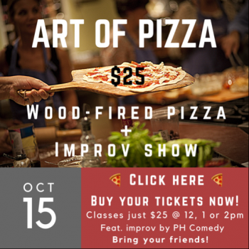 The Art of Pizza & Comedy (2pm)
